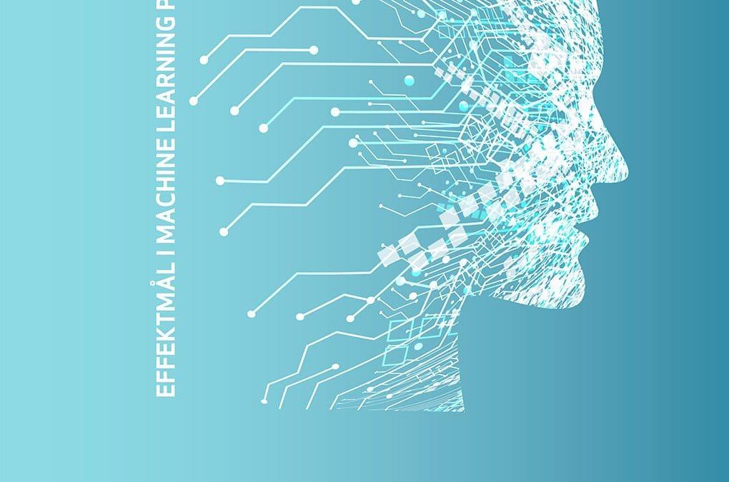 Effektmål i machine learning projekter